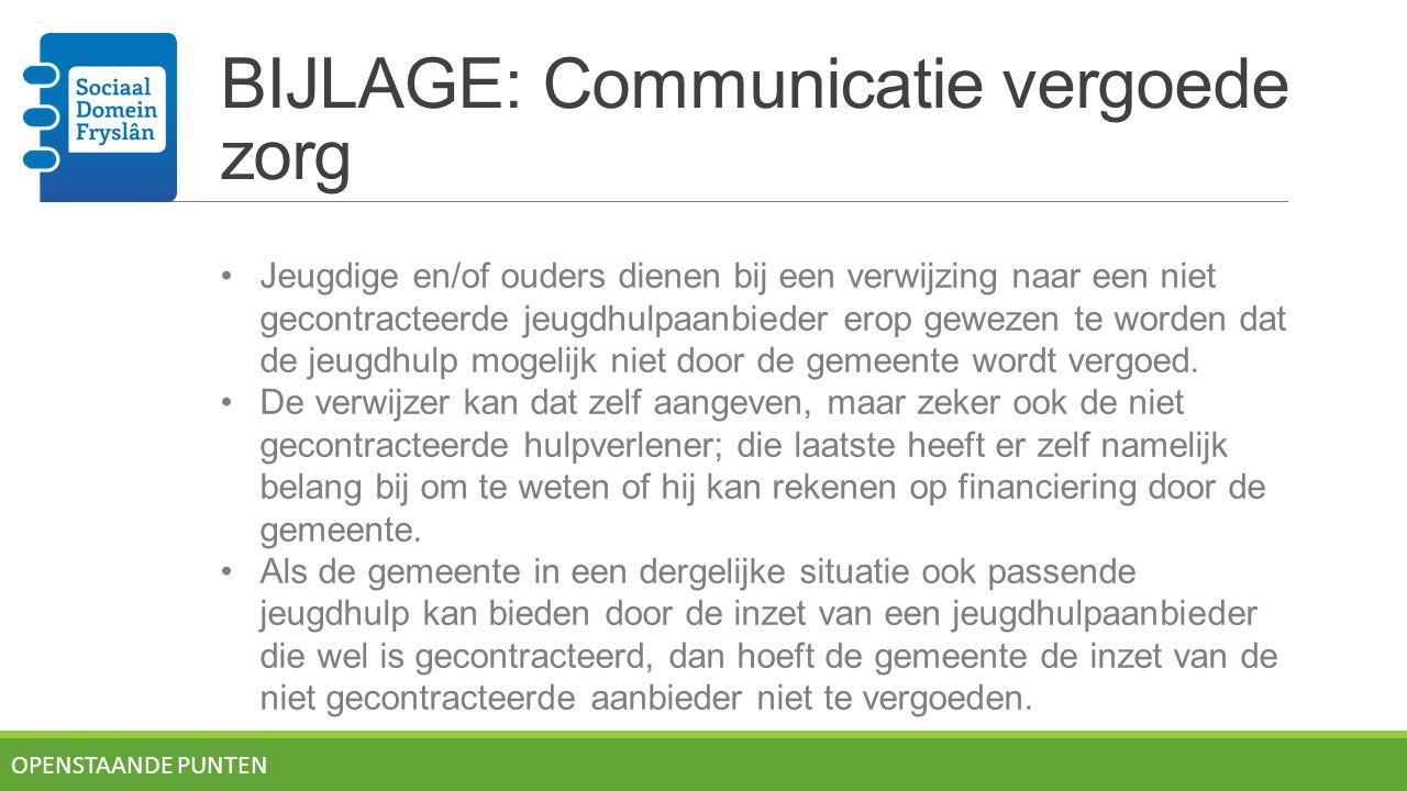 BIJLAGE: Communicatie vergoede zorg