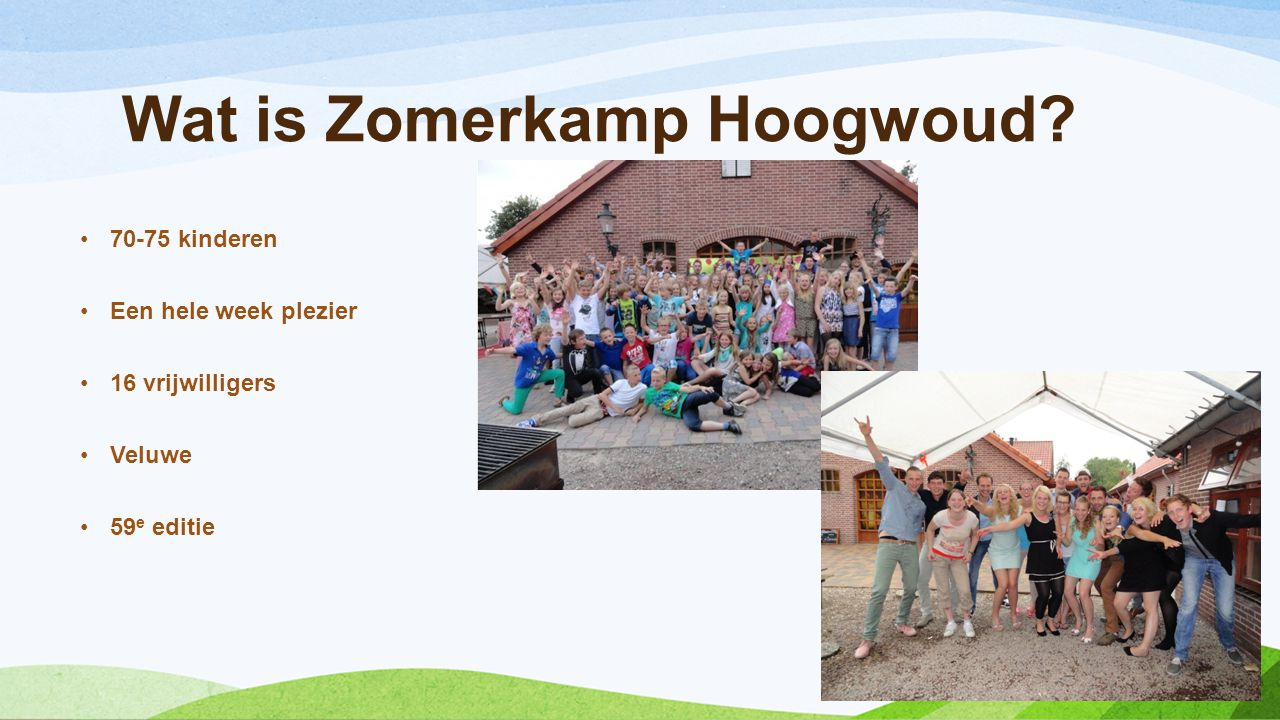 Wat is Zomerkamp Hoogwoud