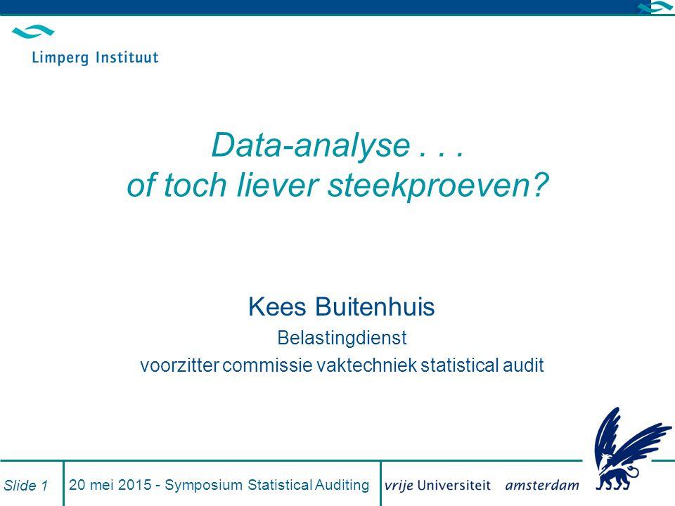 Data-analyse . . . of toch liever steekproeven