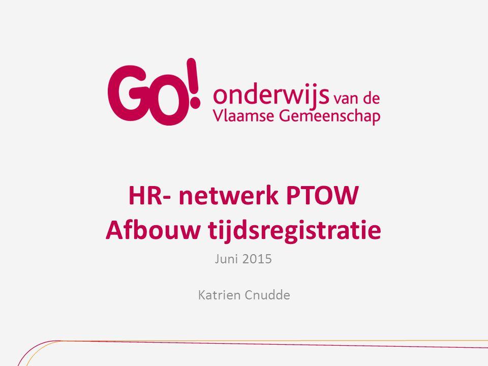 HR- netwerk PTOW Afbouw tijdsregistratie