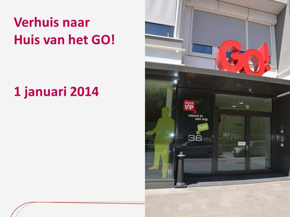 Verhuis naar Huis van het GO! 1 januari 2014