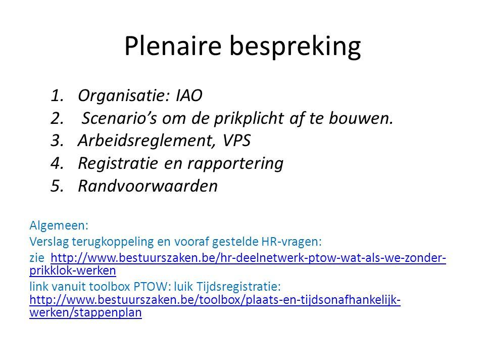 Plenaire bespreking Organisatie: IAO