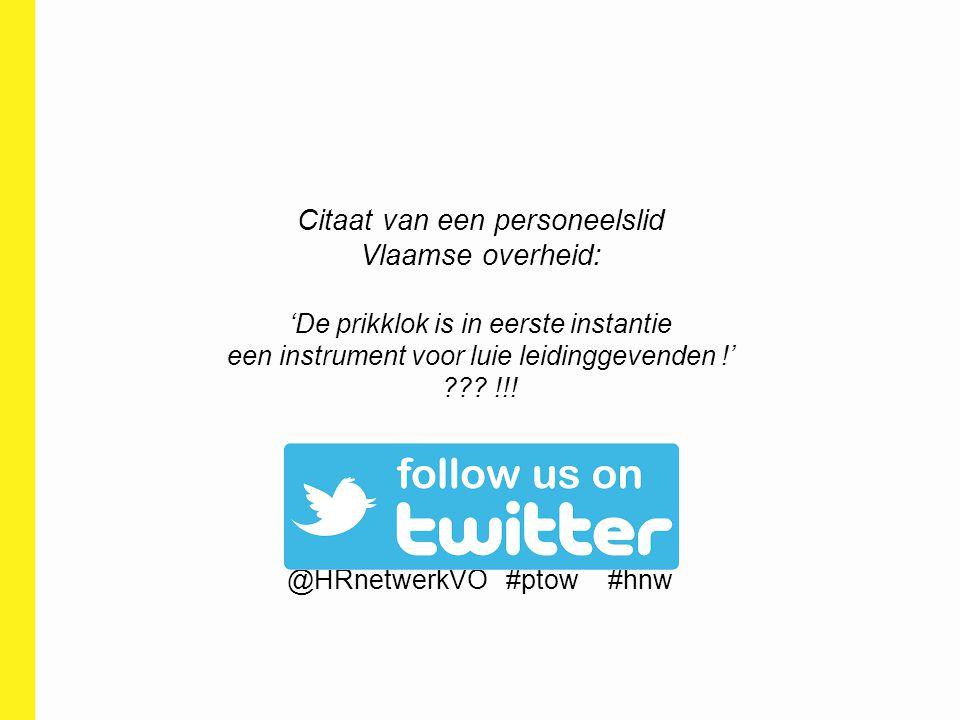 Citaat van een personeelslid Vlaamse overheid: