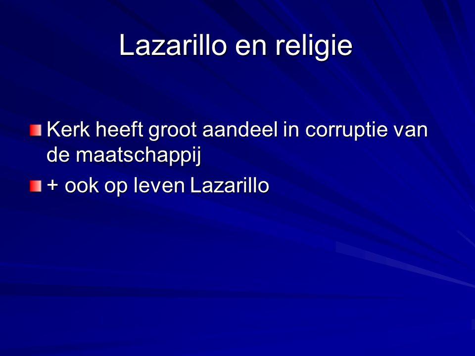 Lazarillo en religie Kerk heeft groot aandeel in corruptie van de maatschappij.