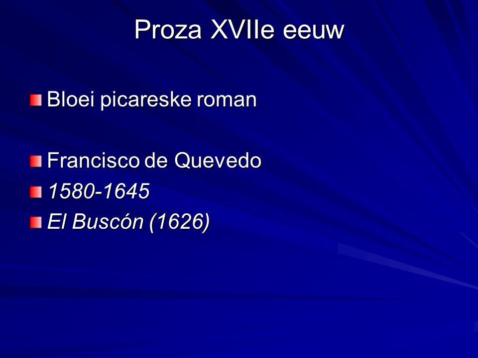 Proza XVIIe eeuw Bloei picareske roman Francisco de Quevedo 1580-1645