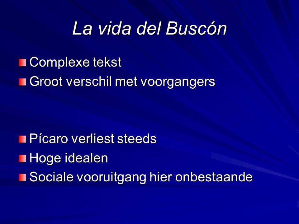 La vida del Buscón Complexe tekst Groot verschil met voorgangers