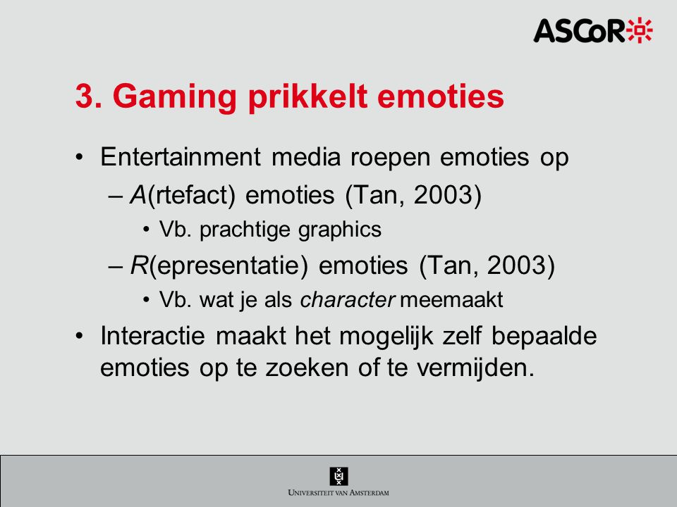 3. Gaming prikkelt emoties