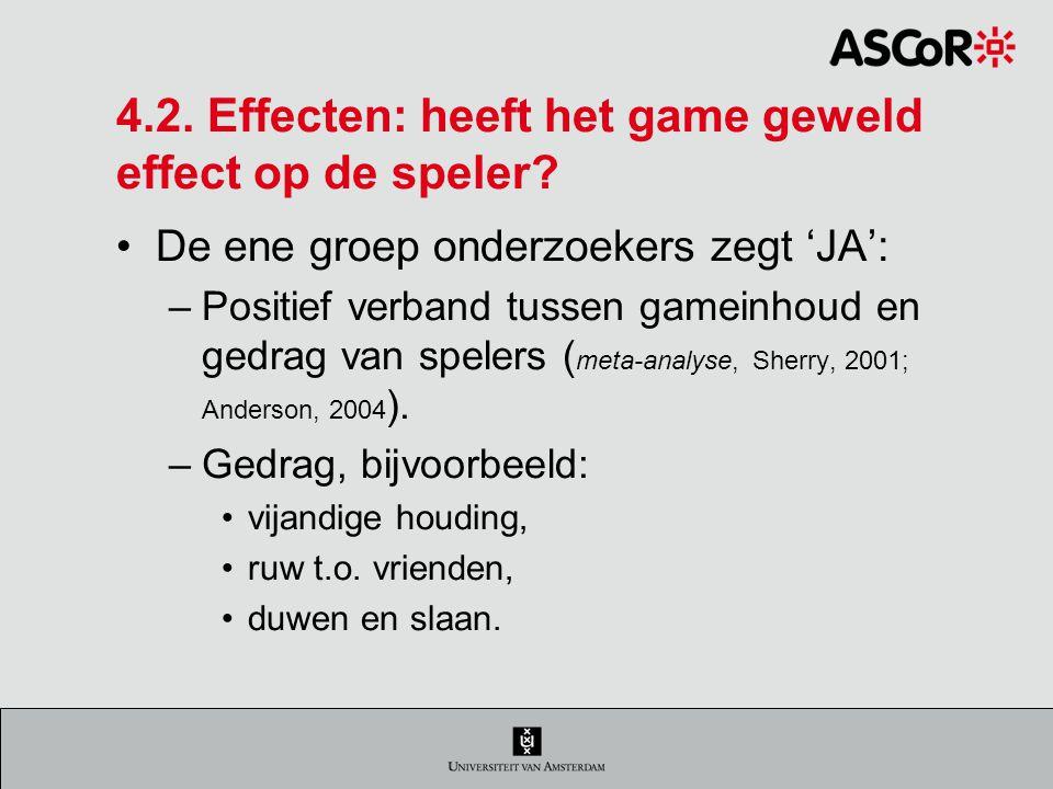 4.2. Effecten: heeft het game geweld effect op de speler