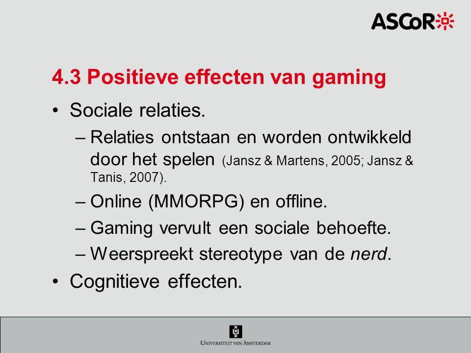 4.3 Positieve effecten van gaming