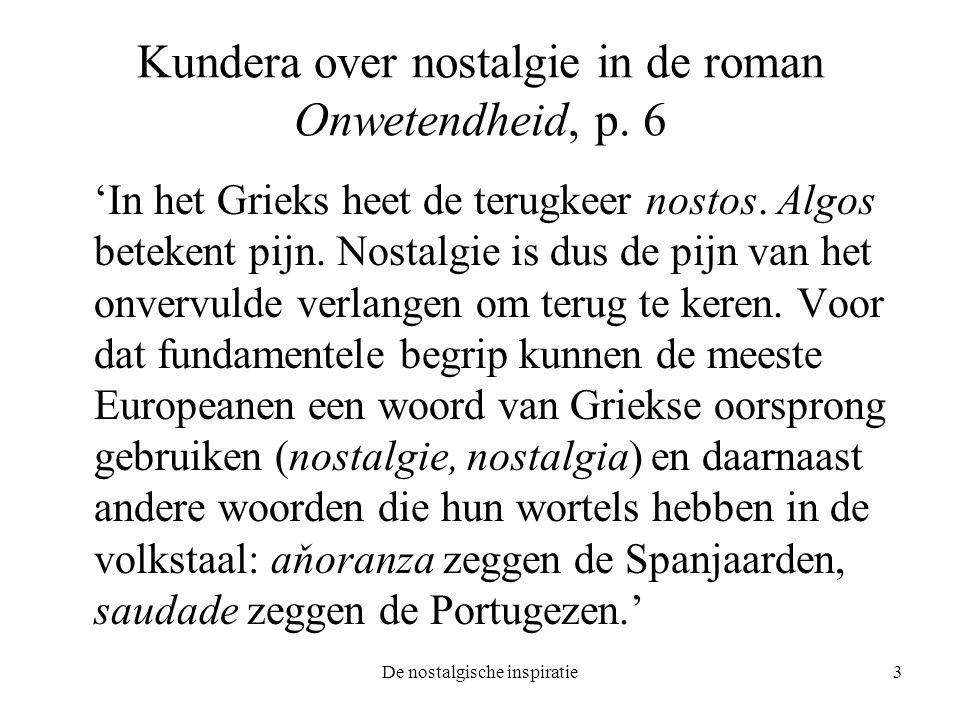 Kundera over nostalgie in de roman Onwetendheid, p. 6