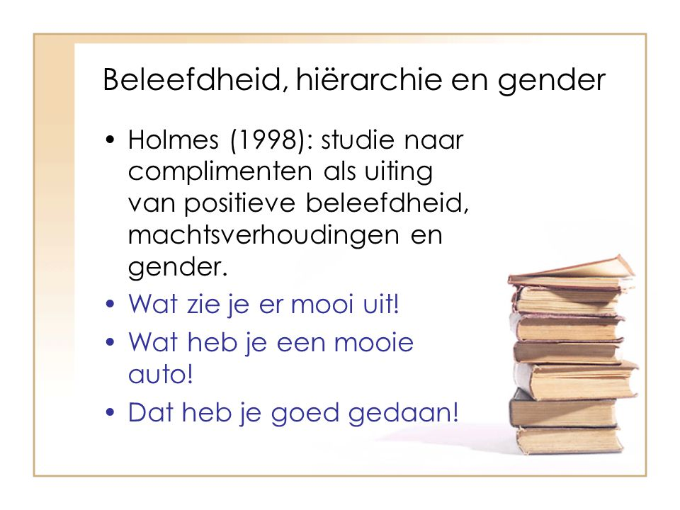 Beleefdheid, hiërarchie en gender