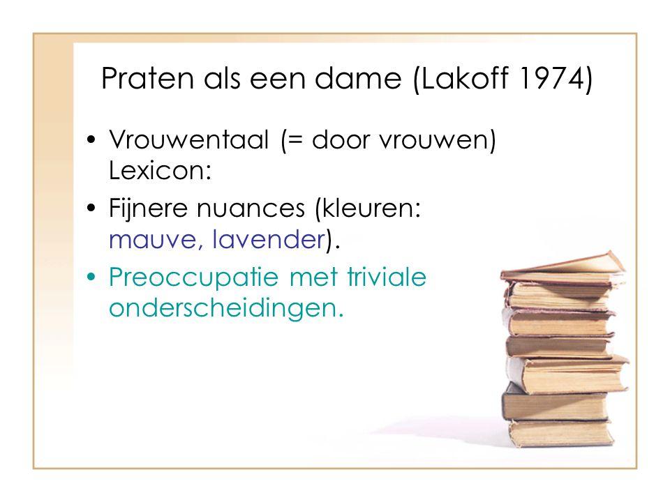 Praten als een dame (Lakoff 1974)