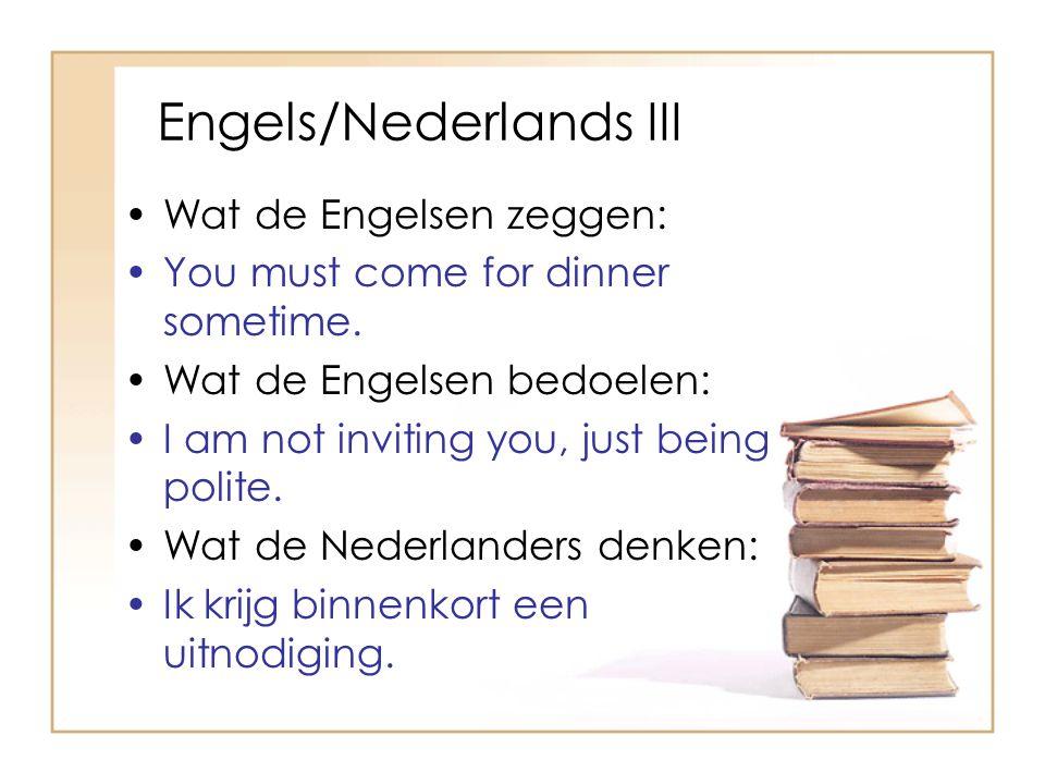 Engels/Nederlands III