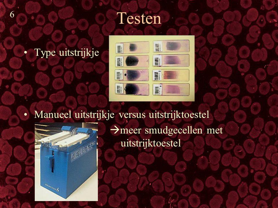 Testen Type uitstrijkje Manueel uitstrijkje versus uitstrijktoestel