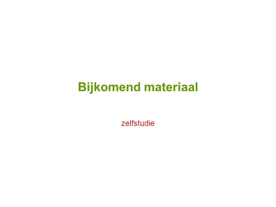Bijkomend materiaal zelfstudie