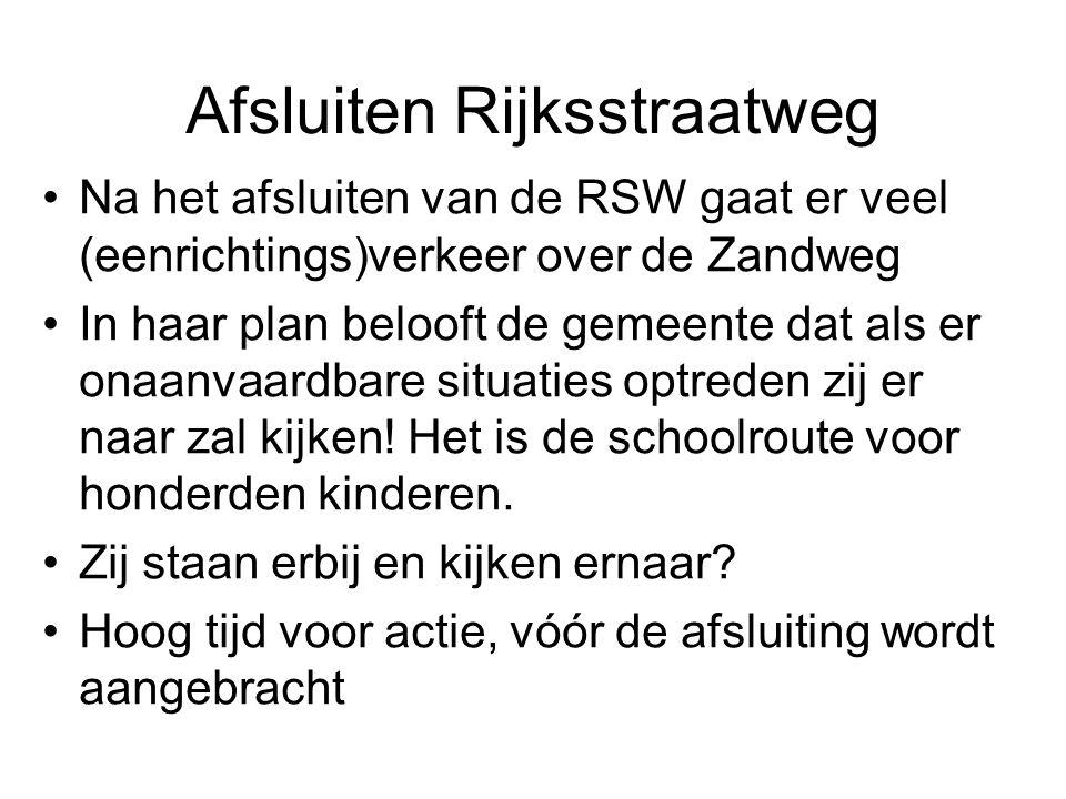 Afsluiten Rijksstraatweg