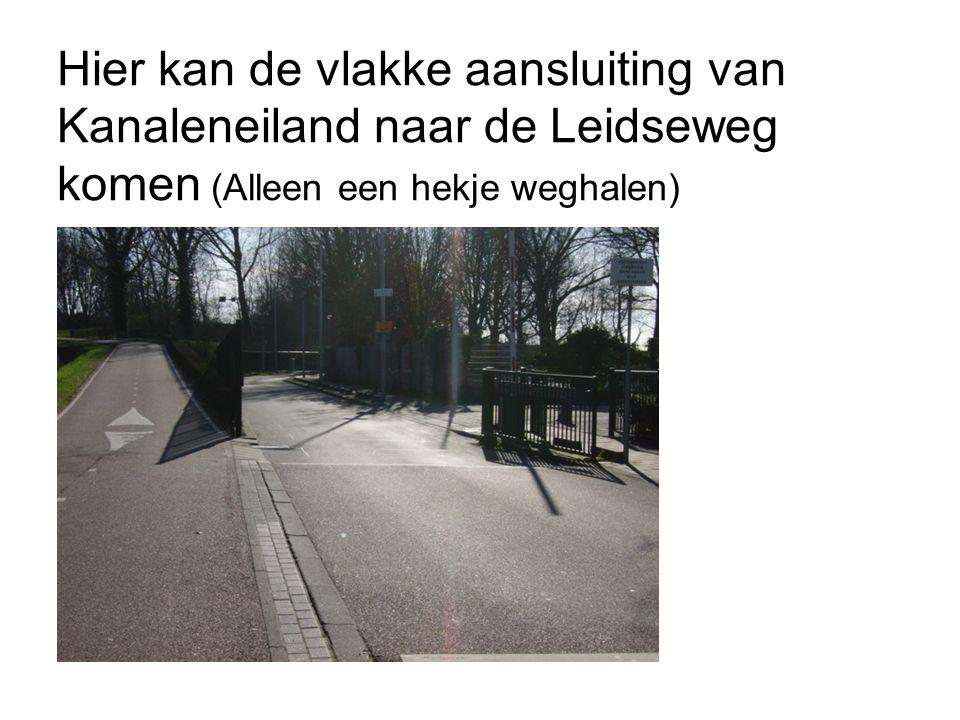 Hier kan de vlakke aansluiting van Kanaleneiland naar de Leidseweg komen (Alleen een hekje weghalen)