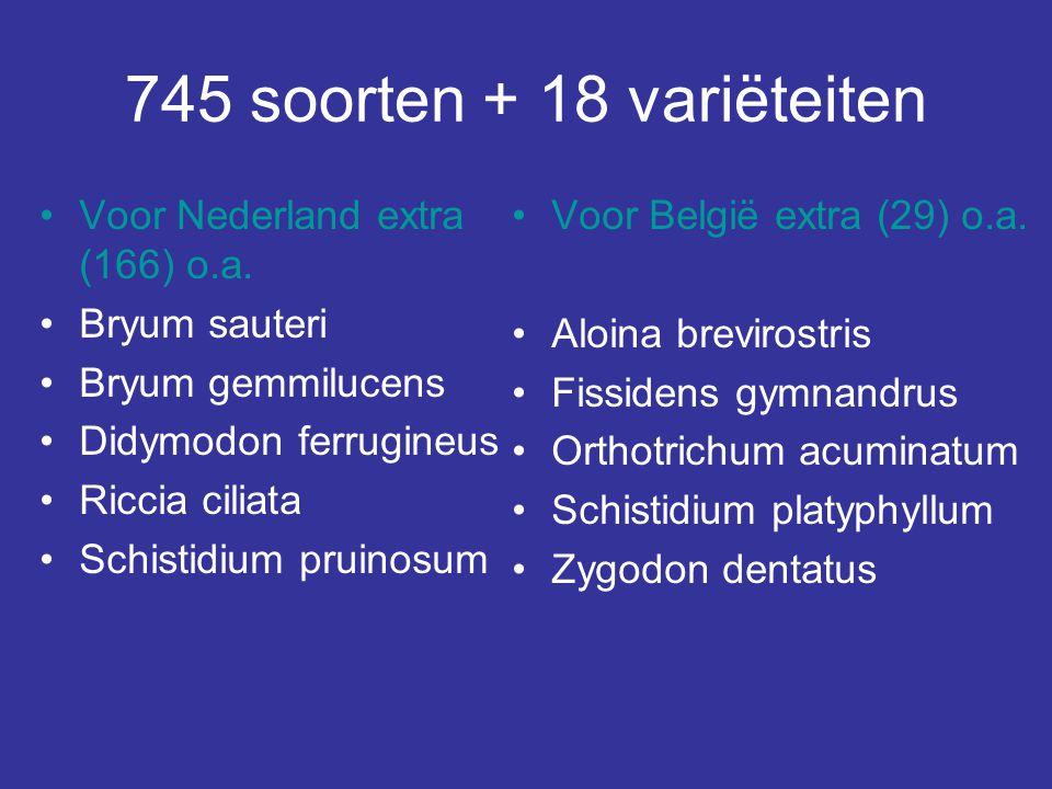 745 soorten + 18 variëteiten Voor Nederland extra (166) o.a.