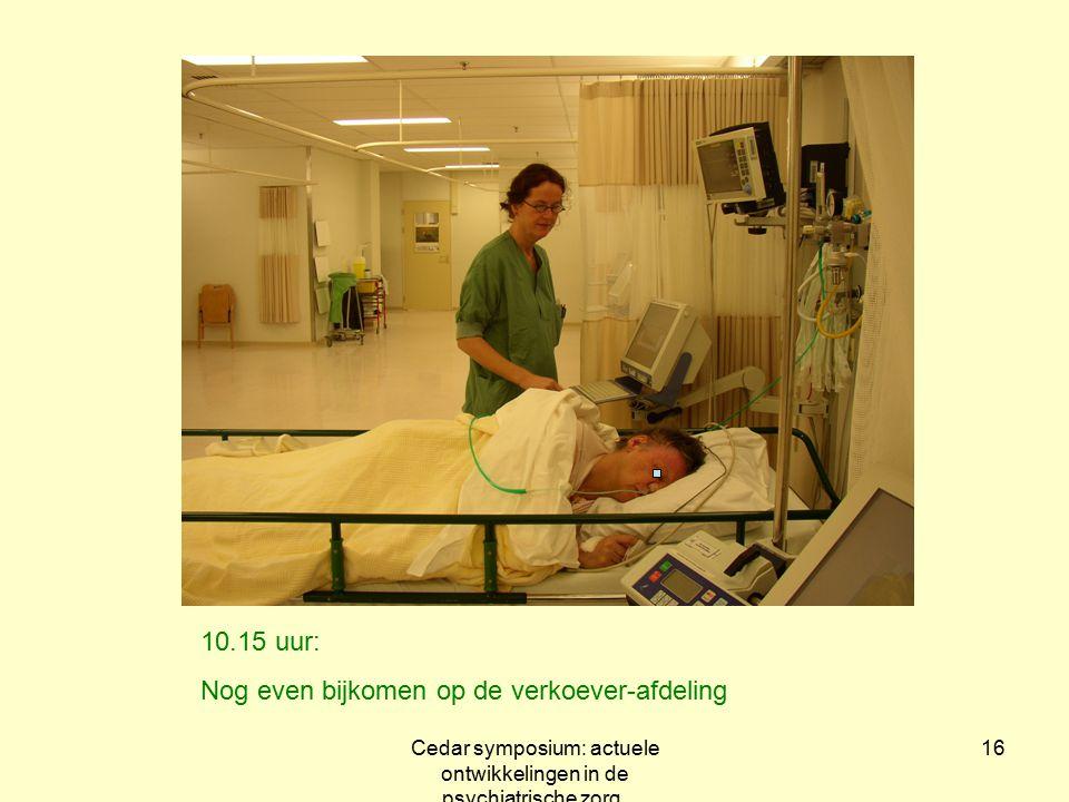 Cedar symposium: actuele ontwikkelingen in de psychiatrische zorg.