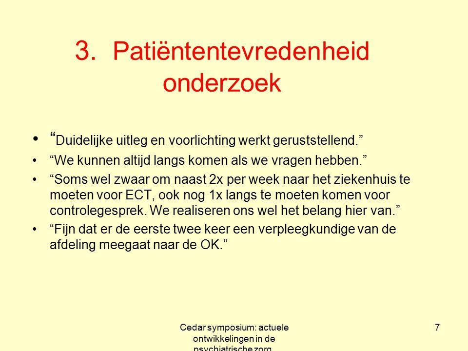 3. Patiëntentevredenheid onderzoek