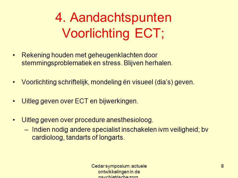 4. Aandachtspunten Voorlichting ECT;