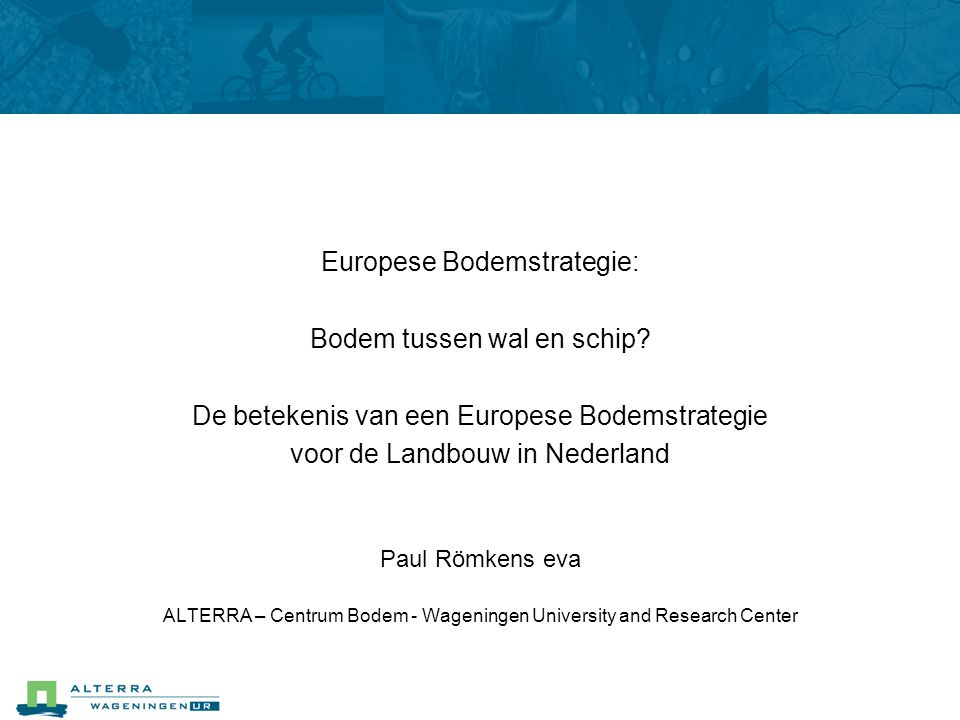 Europese Bodemstrategie: Bodem tussen wal en schip