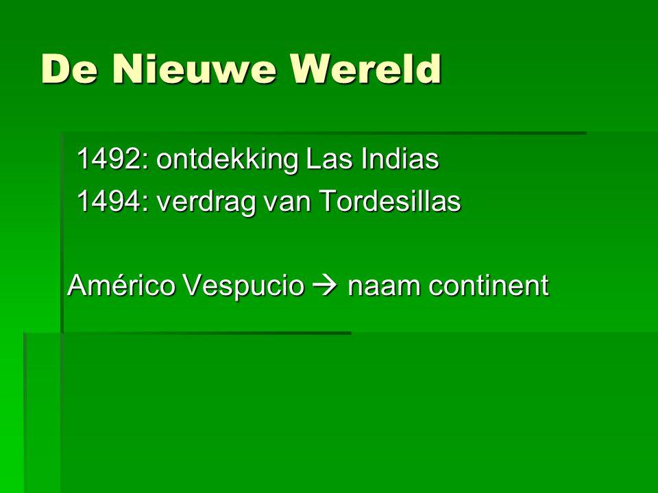 De Nieuwe Wereld 1492: ontdekking Las Indias
