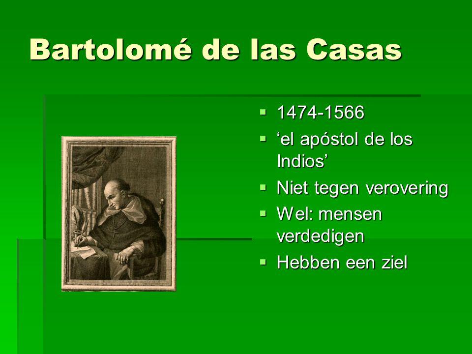 Bartolomé de las Casas 1474-1566 'el apóstol de los Indios'
