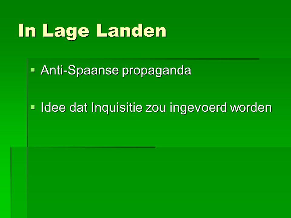 In Lage Landen Anti-Spaanse propaganda