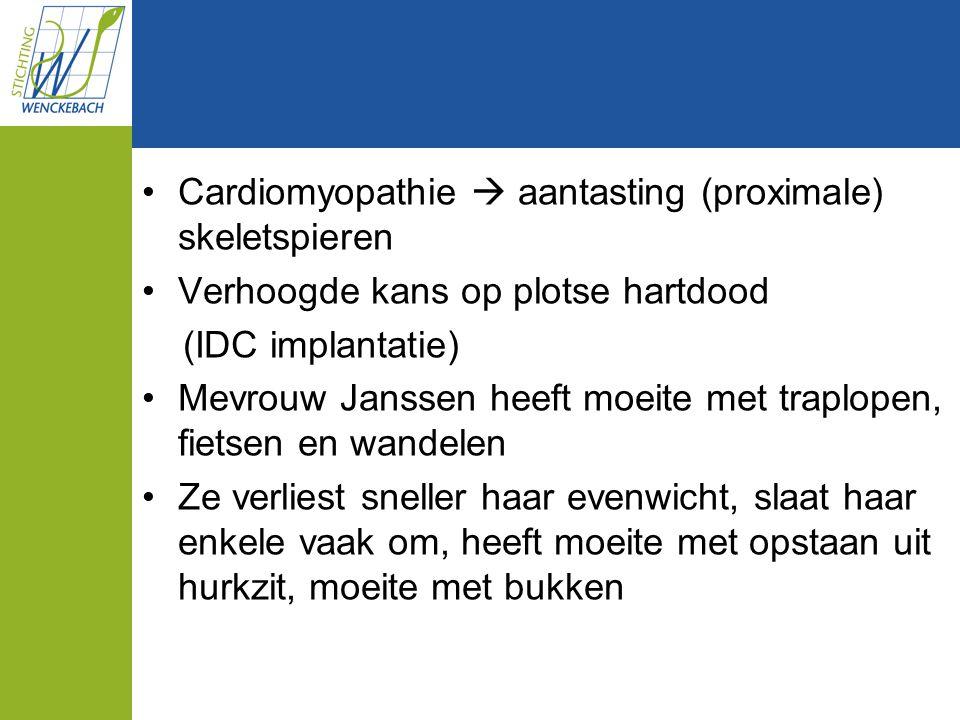 Cardiomyopathie  aantasting (proximale) skeletspieren