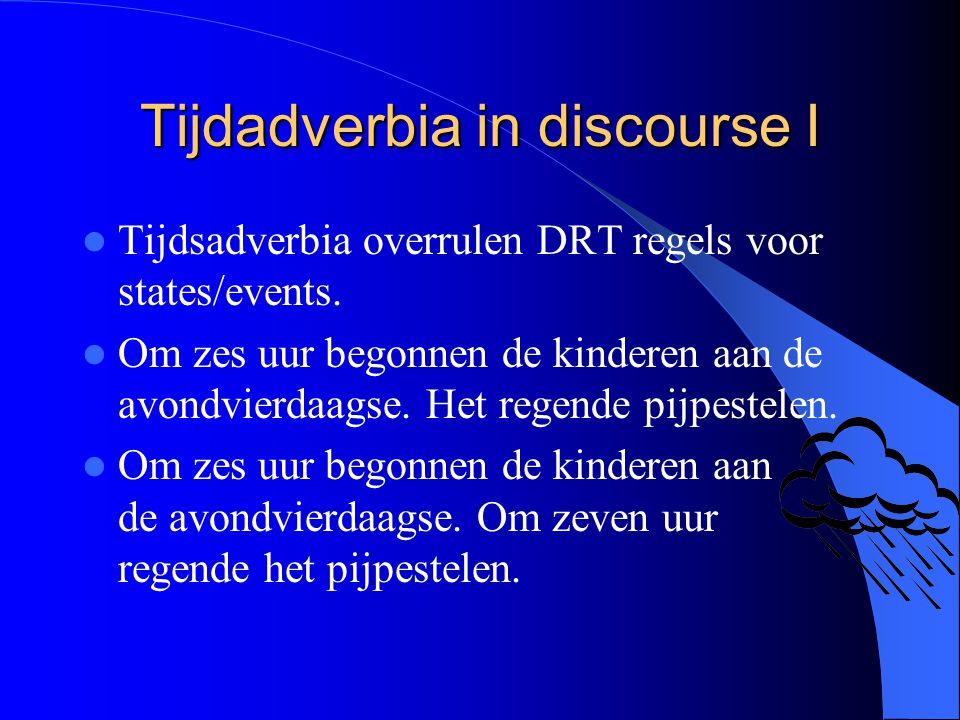 Tijdadverbia in discourse I