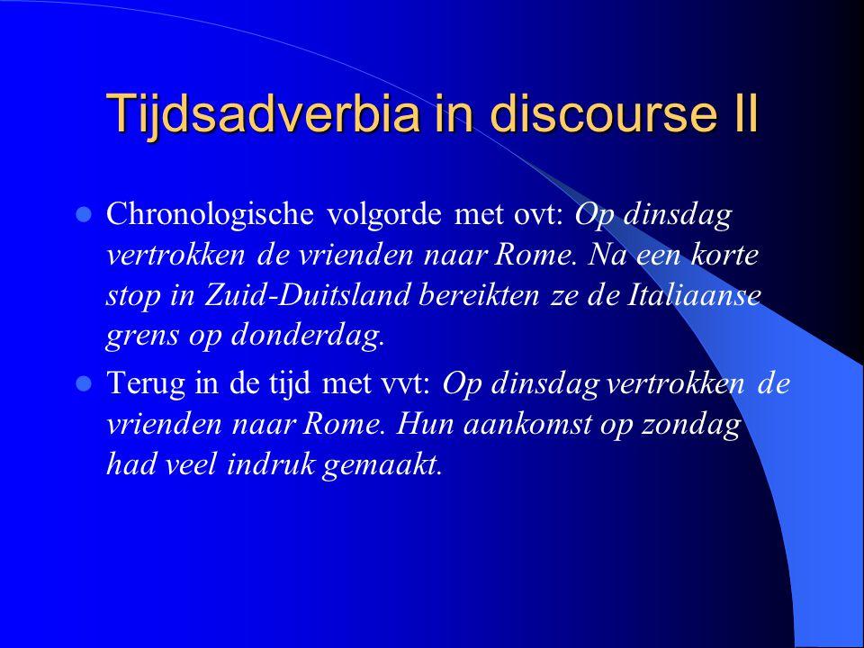 Tijdsadverbia in discourse II
