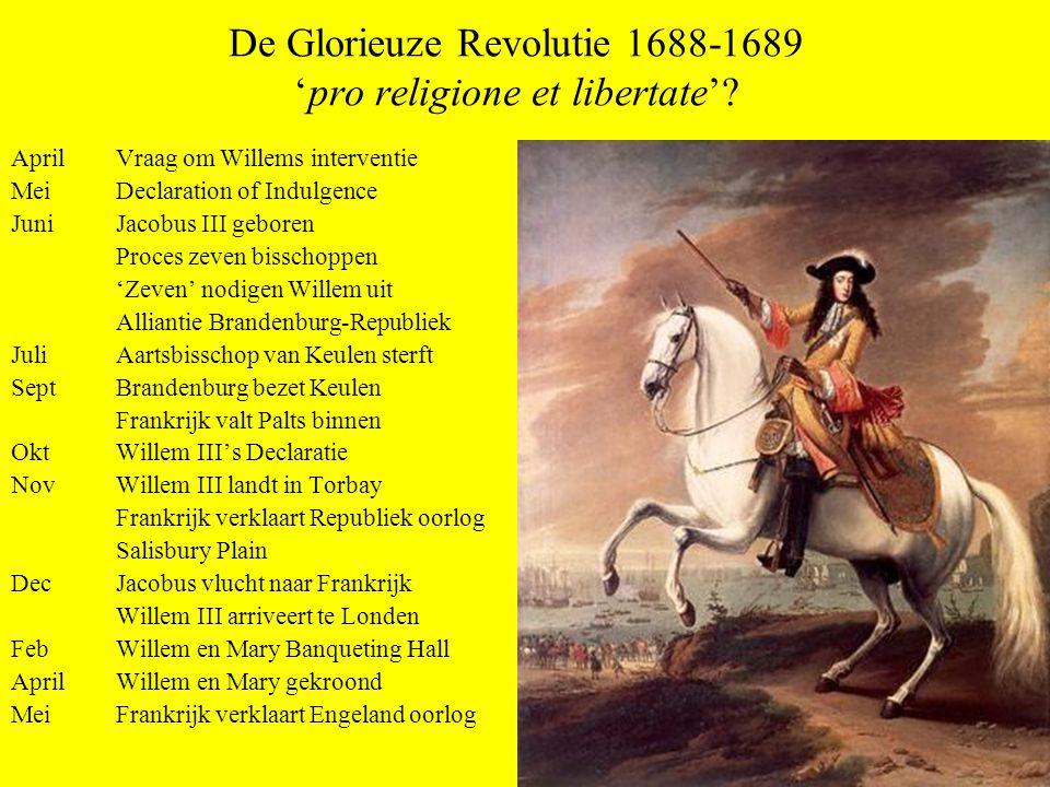 De Glorieuze Revolutie 1688-1689 'pro religione et libertate'