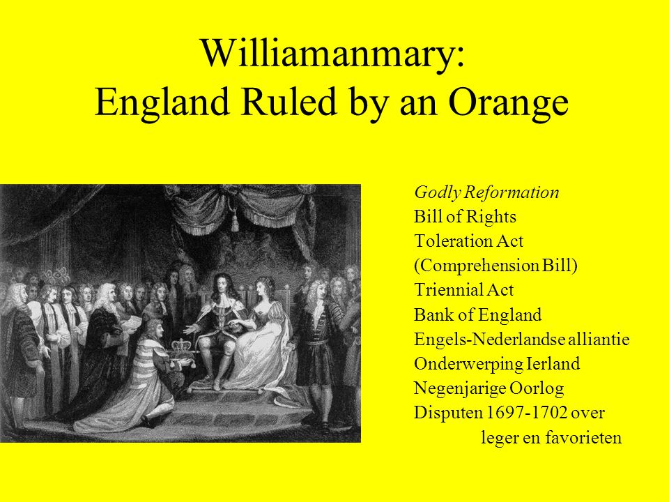 Williamanmary: England Ruled by an Orange
