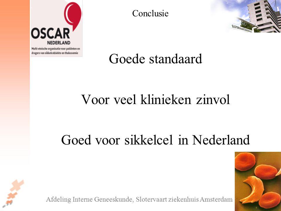 Voor veel klinieken zinvol Goed voor sikkelcel in Nederland