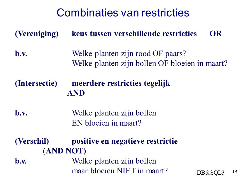 Combinaties van restricties