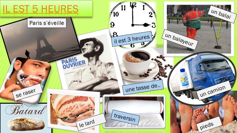 Il est 5 heures un balai Paris s'éveille il est 3 heures un balayeur