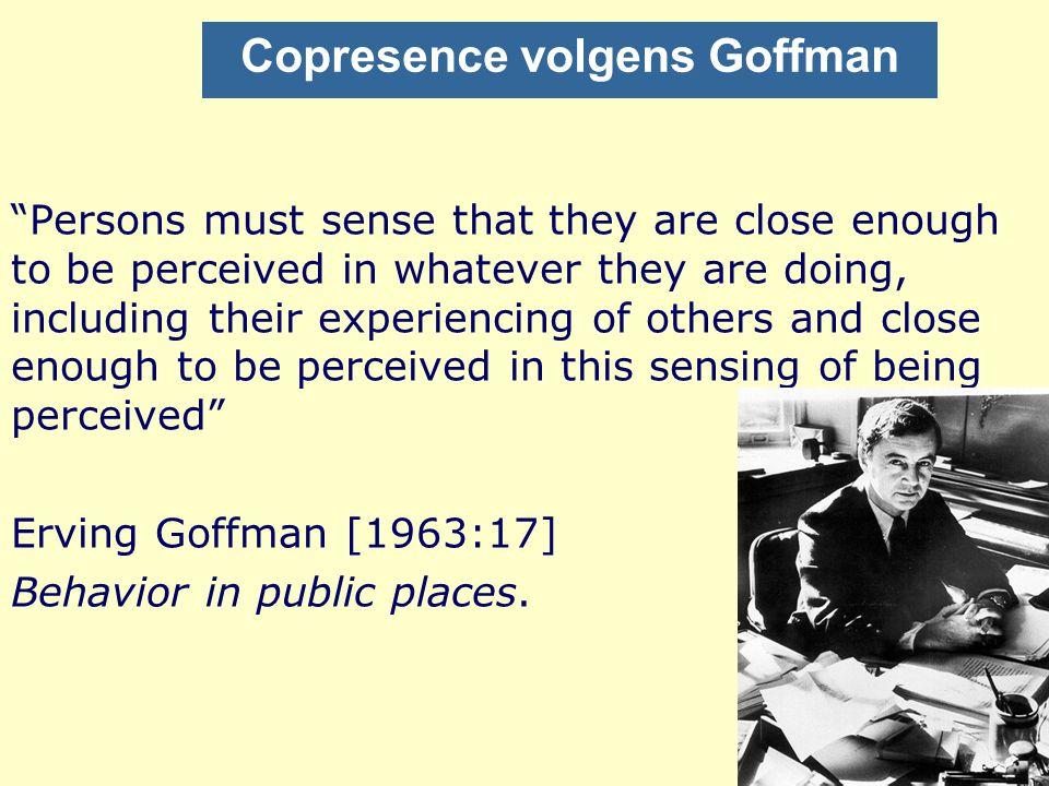Copresence volgens Goffman