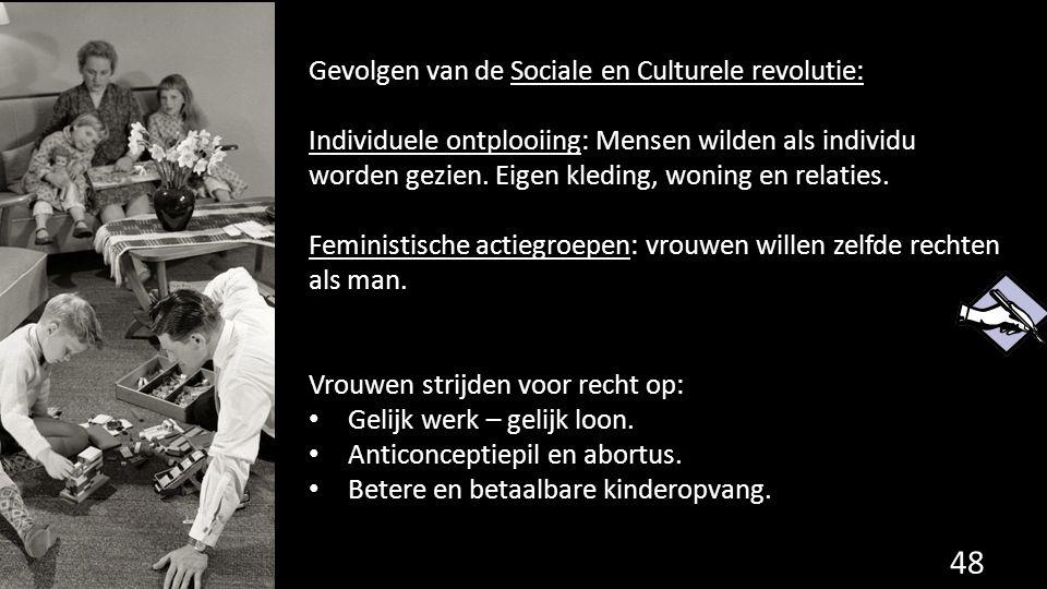 Gevolgen van de Sociale en Culturele revolutie: