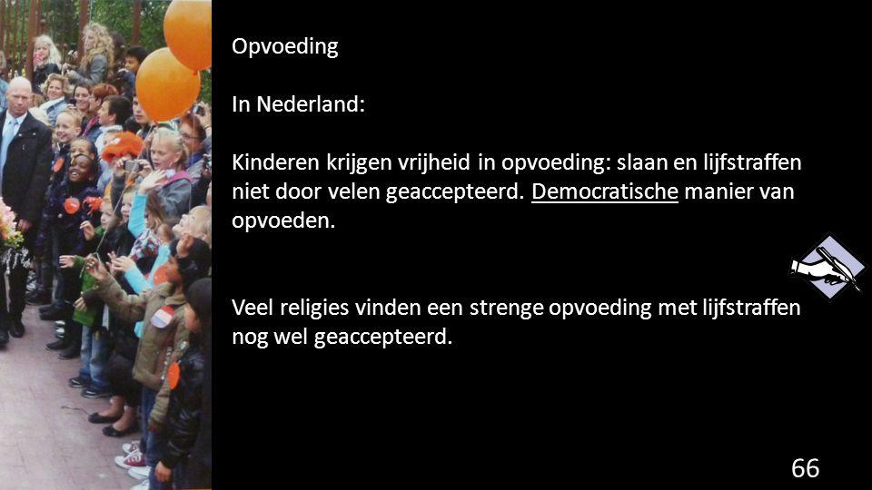 Opvoeding In Nederland: