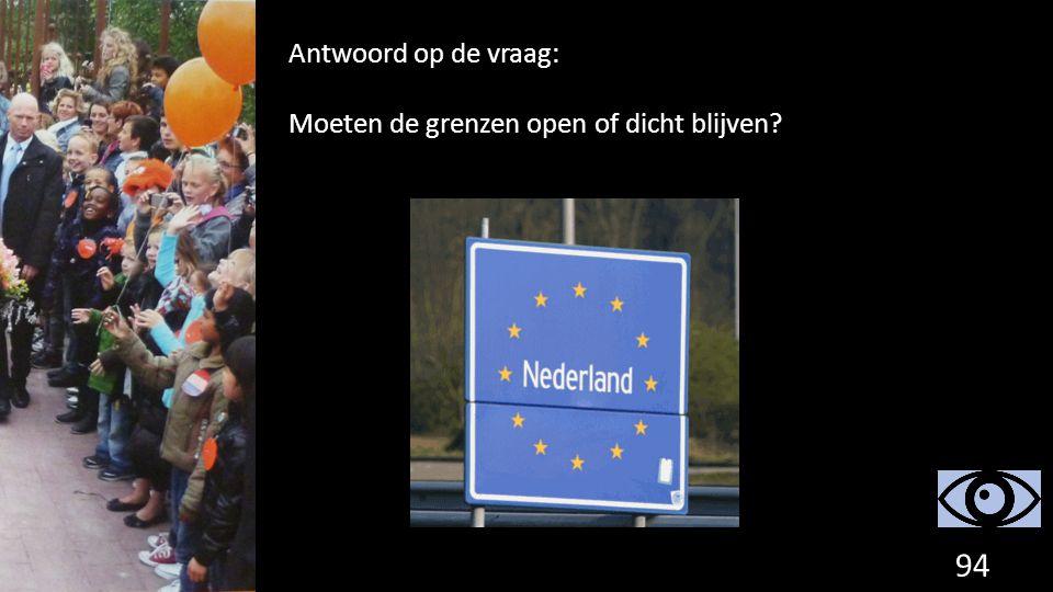 Antwoord op de vraag: Moeten de grenzen open of dicht blijven