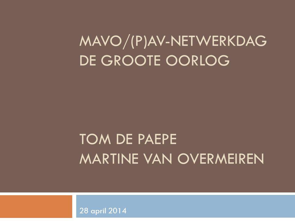 MaVo/(P)AV-netwerkdag De Groote oorlog Tom de Paepe Martine Van Overmeiren