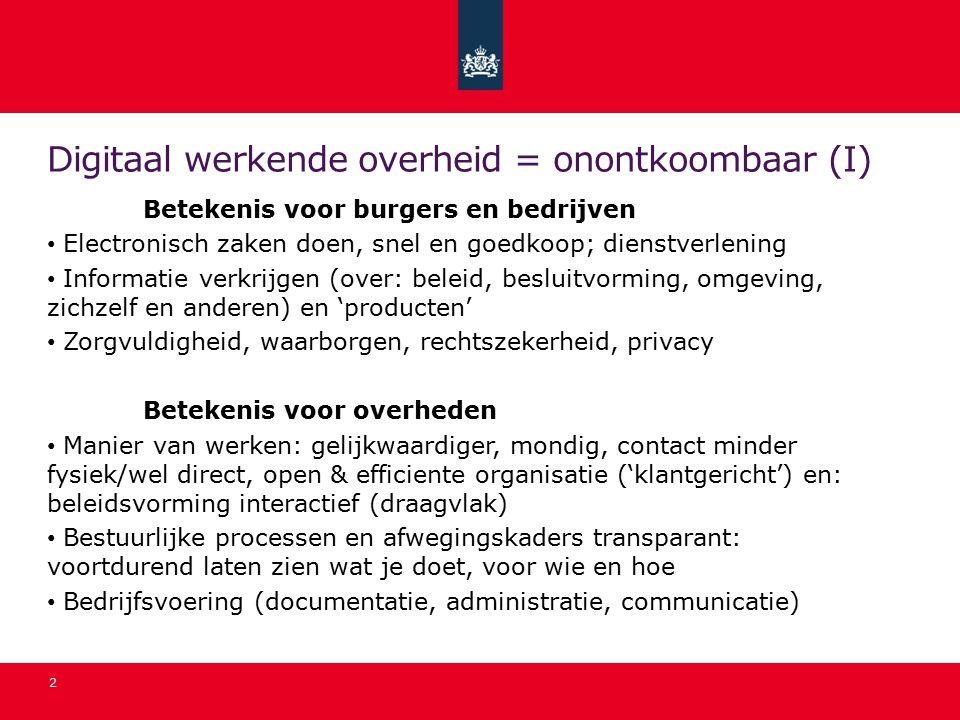 Digitaal werkende overheid = onontkoombaar (I)