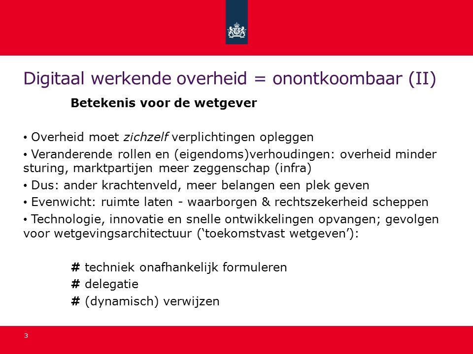 Digitaal werkende overheid = onontkoombaar (II)