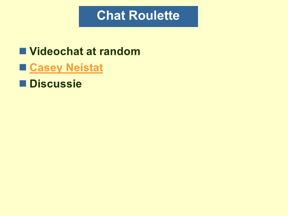 Chat Roulette Videochat at random Casey Neistat Discussie