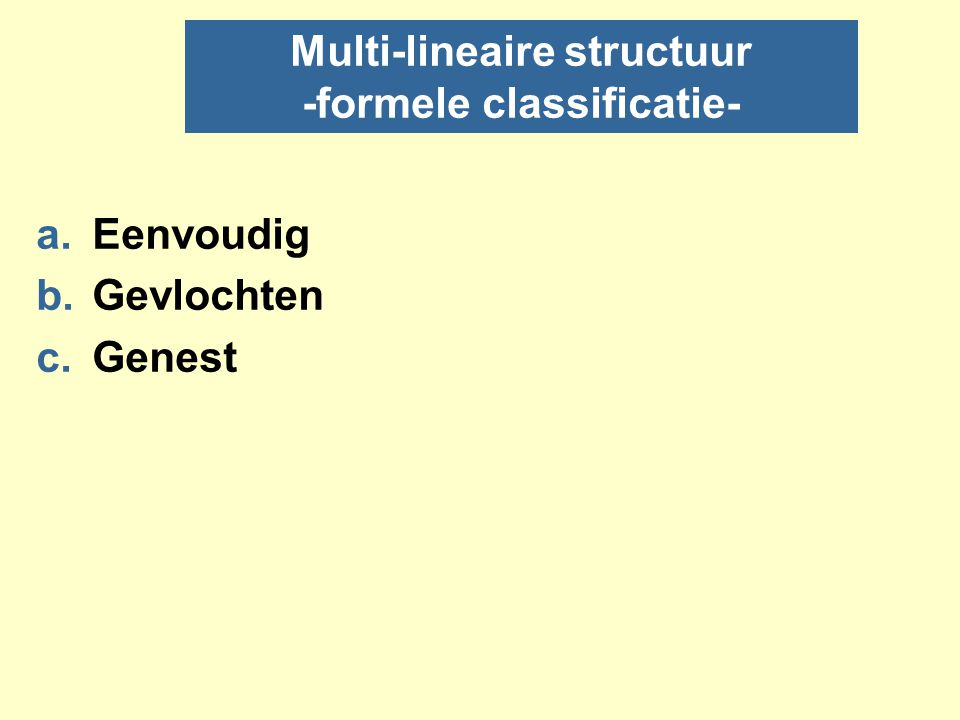 Multi-lineaire structuur -formele classificatie-
