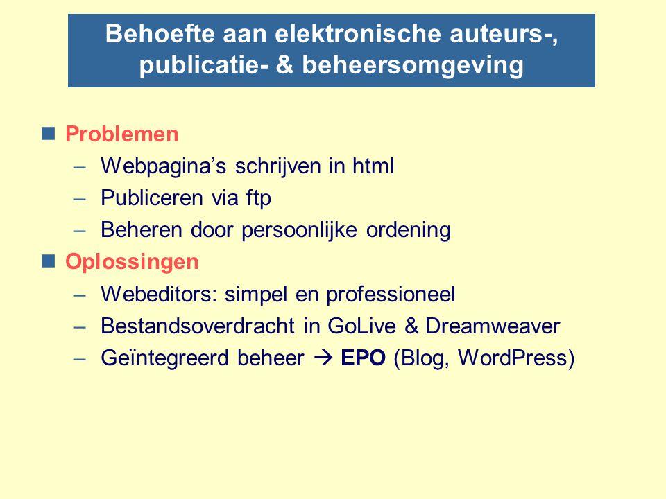 Behoefte aan elektronische auteurs-, publicatie- & beheersomgeving