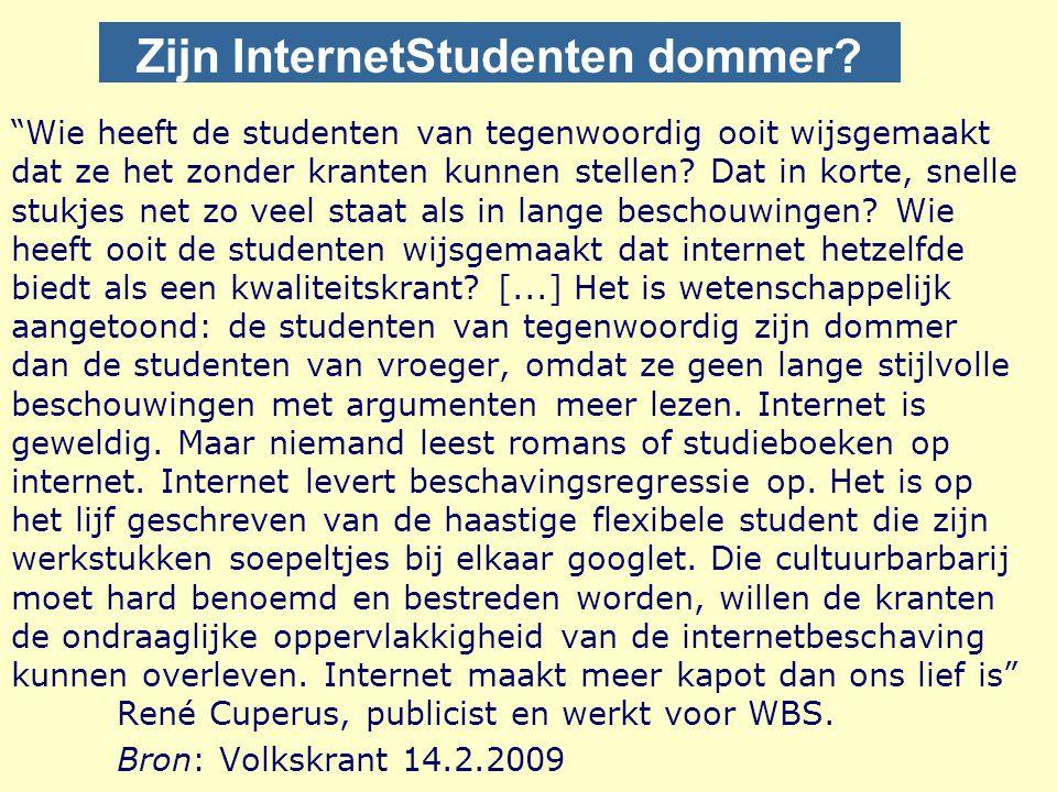 Zijn InternetStudenten dommer