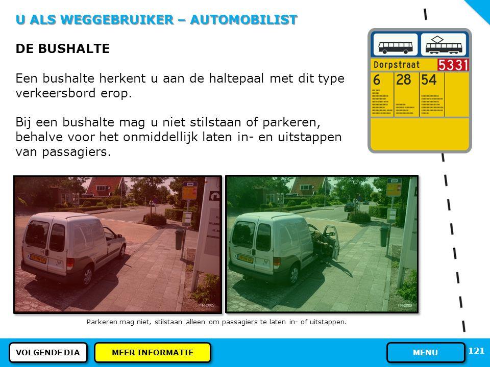 U ALS WEGGEBRUIKER – AUTOMOBILIST DE BUSHALTE