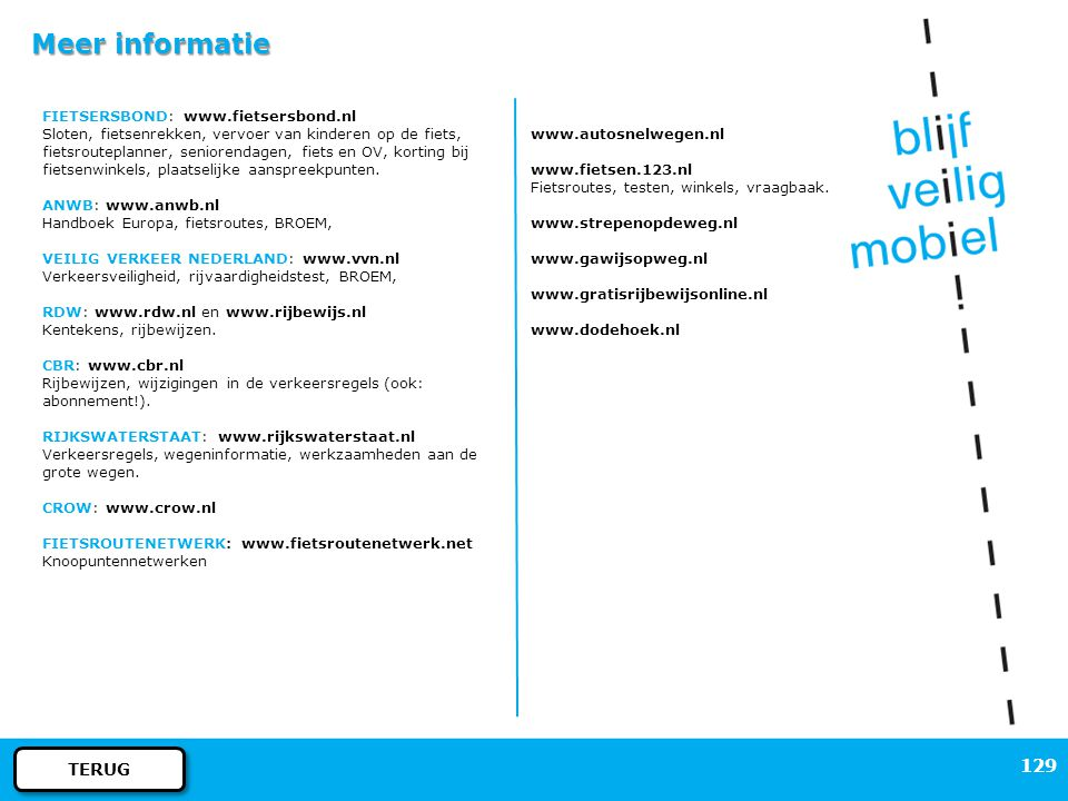 Meer informatie TERUG FIETSERSBOND: www.fietsersbond.nl